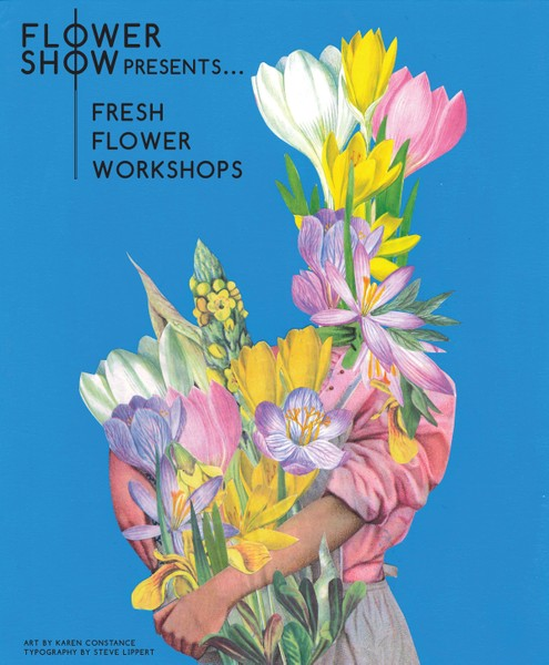 Flower Show Presents... Fresh Flower Workshops